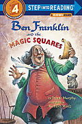 Ben Franklin and the Magic Squares (Step Into Reading: A Step 4 Book)