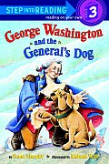 George Washington & The General's Dog (Step Into Reading: A Step 3 Book) by Frank Murphy