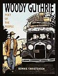 Woody Guthrie Poet Of The People
