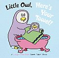 Little Owl Heres Your Towel
