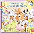 Easter Bunnys Amazing Egg Machine