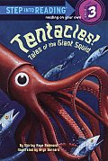 Tentacles Tales Of The Giant Squid