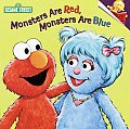 Monsters Are Red Monsters Are Blue