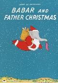 Babar and Father Christmas (Babar Books)