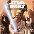 Battle In The Arena star Wars Attack Of the Clones