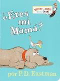 ?Eres Mi Madre? (Bright & Early Board Books)