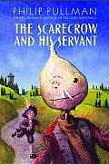 Scarecrow & His Servant