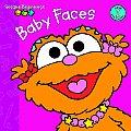 Baby Faces (Sesame Beginnings Level 1)