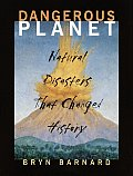 Dangerous Planet Natural Disasters That Changed History