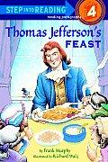 Thomas Jeffersons Feast Step Into Readin