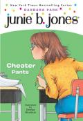 Junie B. Jones #21: Junie B., First Grader: Cheater Pants Cover