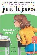 Junie B. Jones #21: Junie B., First Grader: Cheater Pants