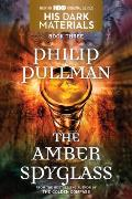 The Amber Spyglass: His Dark Materials, Book III Cover