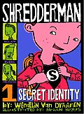 Shredderman 01 Secret Identity