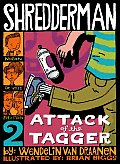 Shredderman #02: Shredderman: Attack of the Tagger Cover