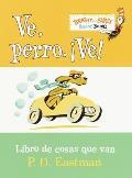 Ve, Perro. Ve! / Go, Dog, Go! (Bright & Early Board Books)