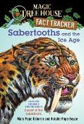 Magic Tree House 07 Research Guide Sabertooths & the Ice Age a Nonfiction Companion to Magic Tree House 7 Sunset of the Sabertooth