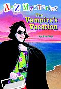 A To Z Mysteries 22 The Vampires Vacation