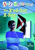 A to Z Mysteries #24: The X'Ed-Out X-Ray Cover