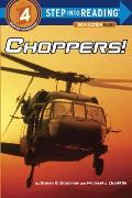 Choppers! (Step Into Reading: A Step 4 Book)