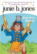 Junie B. Jones #22: Junie B., First Grader: One-Man Band Cover