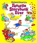 Richard Scarrys Favorite Storybook Ever