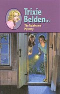 Trixie Belden #03: The Gatehouse Mystery Cover
