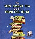 Very Smart Pea & The Princess To Be