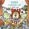 When I Grow Up (Mercer Mayer's Little Critter)