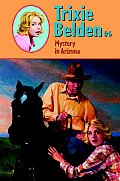 Trixie Belden #06: Mystery in Arizona Cover