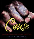 Cause Reconstruction America 1863 1877