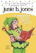 Junie B. Jones #25: Junie B., First Grader: Jingle Bells, Batman Smells! (P.S. So Does May.)