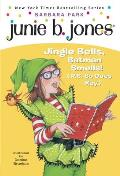 Junie B. Jones #25: Junie B. 1st Grader Jingle Bells, Batman Smells! (P.S. So Does May) Cover