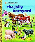 The Jolly Barnyard (Little Golden Books)