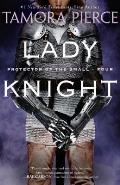 Protector of the Small #04: Lady Knight Cover