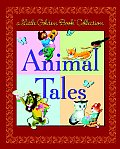 Little Golden Book Collection Animal Tales