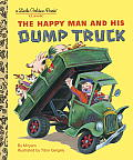 Happy Man & His Dump Truck