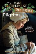 Magic Tree House Research Guides #13: Pilgrims Cover