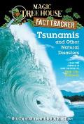 Magic Tree House 28 Research Guide Tsunamis & Other Natural Disasters A Nonfiction Companion to High Tide in Hawaii