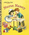 Nurse Nancy (Little Golden Books)