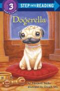 Dogerella (Step Into Reading - Level 3 - Paperback)