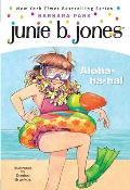 Junie B First Grader 26 Aloha Ha Ha