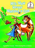 Mrs Wow Never Wanted A Cow Beginner Book