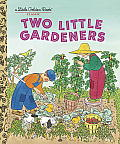 Two Little Gardeners Little Golden Book