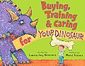 Buying Training & Caring for Your Dinosaur