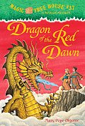 Magic Tree House 37 Dragon of the Red Dawn