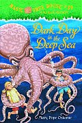 Magic Tree House 39 Dark Day In The Deep