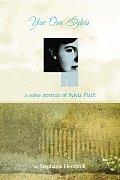 Your Own Sylvia A Verse Portrait of Sylvia Plath