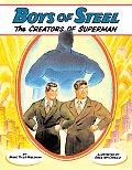 Boys of Steel The Creators of Superman