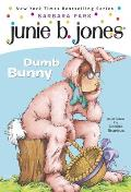 Junie B. Jones #27: Dumb Bunny Cover